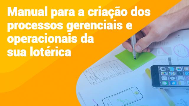 E-Book-Manual-para-a-criação-dos-processos-gerenciais-e-operacionais-da-sua-lotérica